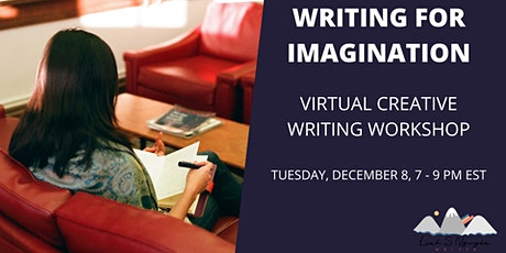 Writing for Imagination: virtual creative writing workshop tickets