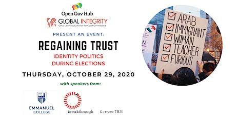 Regaining Trust: Identity Politics during Elections tickets
