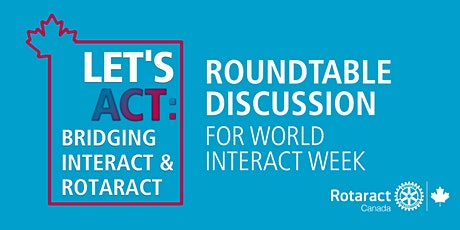 Let's ACT: Bridging Interact & Rotaract tickets