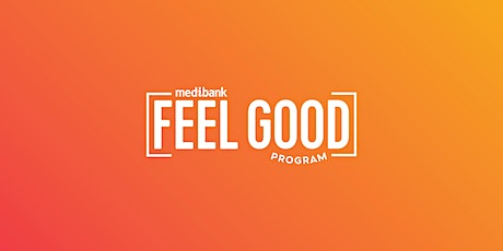Medibank Feel Good Program - Mums & Bubs tickets