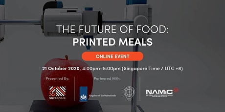 The Future of Food: Printed Meals [Online Event] tickets