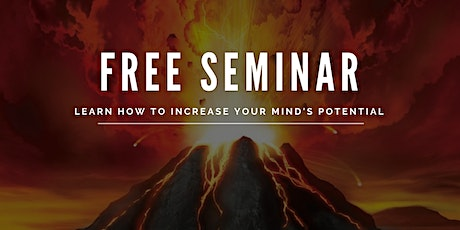 Learn How to Increase Mind's Potential (FREE SEMINAR) tickets