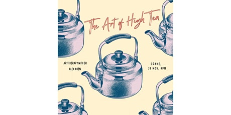 Art of High Tea: Art Therapy with Dr Alex Koen tickets
