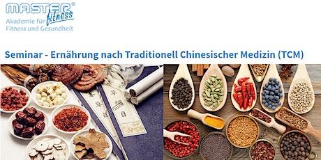 Seminar - Ernährung nach Traditionell Chinesischer Medizin (TCM) Tickets