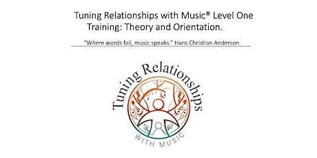 Tuning Relationships with Music® Level One professional training tickets