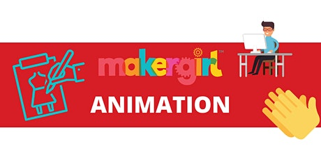 MakerGirl Virtual Session: Animation tickets