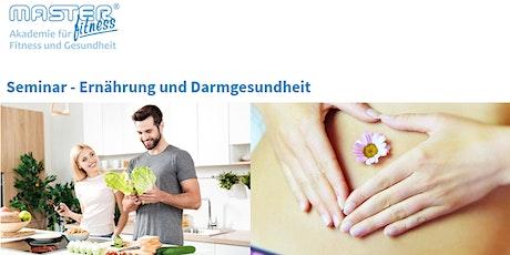 Seminar - Ernährung und Darmgesundheit Tickets