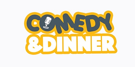 Comedy 'N' Dinner tickets