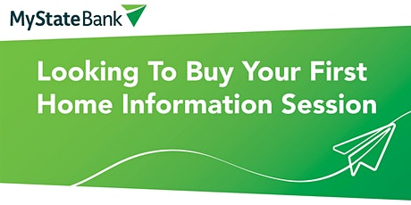 MyState Bank | Looking To Buy Your First Home Information Session Hobart tickets