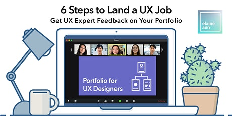 6 Steps to Land a UX Job: Get UX Expert Feedback on Your Portfolio tickets