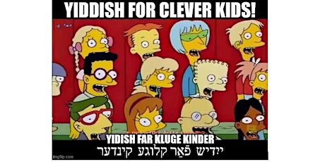 Yidish far kluge kinder tickets