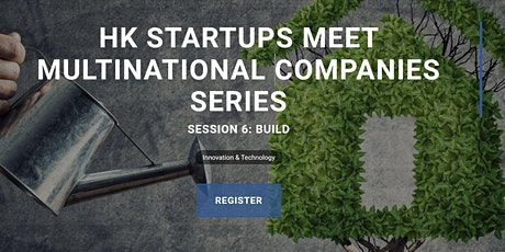 Partner Event | HK Startups Meet Multinational Companies tickets