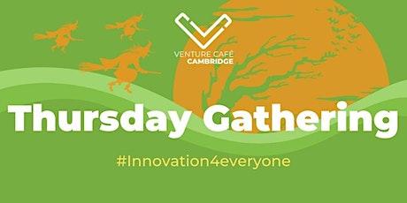 Thursday Gathering at Venture Café Cambridge tickets