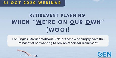 """Retirement Planning When """"We're on Our Own"""" (WOO)! tickets"""