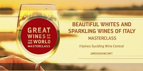 Great Wines of the World Masterclass: Whites & Sparkling Wines of Italy tickets