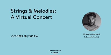 Strings and Melodies: Virtual Concert. tickets