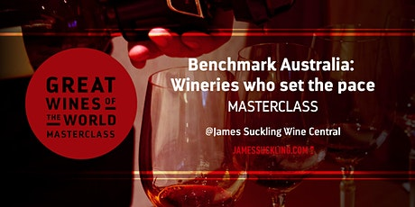 Great Wines of the World Masterclass: Benchmark Australia tickets