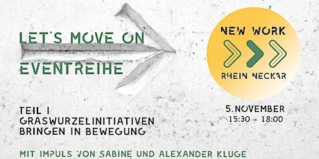 New Work Rhein-Neckar - Let's Move On | Graswurzel-Initiativen Tickets