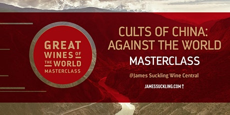 "Great Wines of the World Masterclass ""Cults of China: Against the World"" tickets"