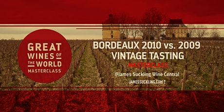 Great Wines of the World Masterclass: Bordeaux 2010 vs 2009 Vintage Tasting tickets