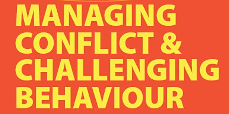 Managing Conflict & Challenging Behaviour tickets