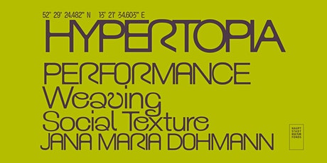 Hypertopia Performance: Weaving Social Texture Tickets