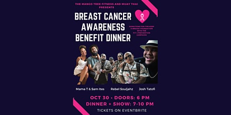 Breast Cancer Awareness Benefit Dinner ft. Rebel Souljahz + Josh Tatofi tickets