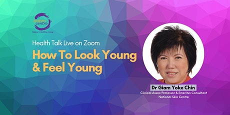 Webinar: How To Look Young & Feel Young