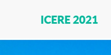 The 7th Intl. Con. on Environment and Renewable Energy (ICERE 2021) tickets
