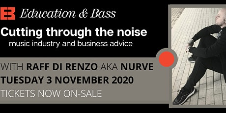 Cutting Through the Noise Masterclass with Nurve tickets