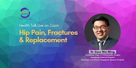Webinar: Hip Pain, Fractures & Replacement