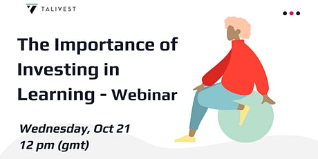 Webinar | The Importance of Investing in Learning tickets