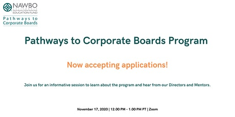 NAWBO-CA Pathways to Corporate Boards Program Accepting Applicants! tickets