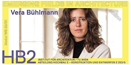 Vera Bühlmann |  Architektur und Atomzeit