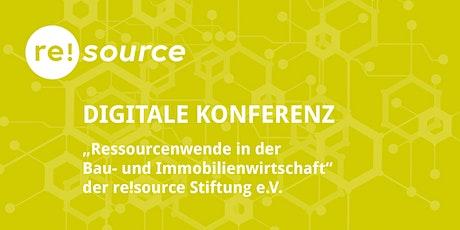 """Digitale Konferenz """"Ressourcenwende in der Bau- und Immobilienwirtschaft"""" Tickets"""