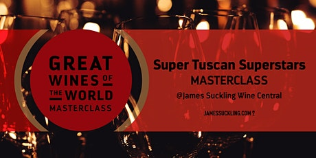 Great Wines of the World Masterclass: Super Tuscan Superstars tickets