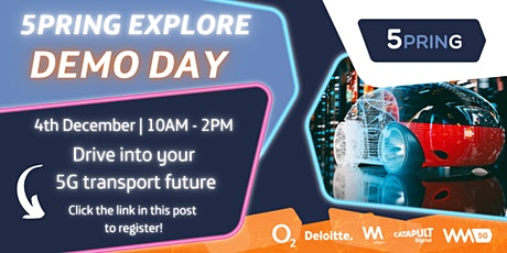 DEMO DAY - 5PRING Explore - 5G for  Transport Incubator tickets
