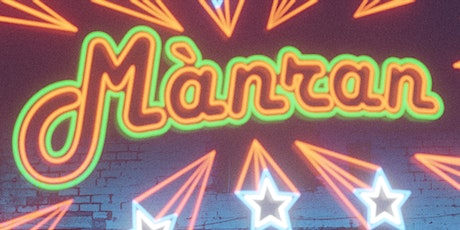 MÀNRAN 10 YEAR ANNIVERSARY PARTY LIVE FROM THE ICONIC BARROWLAND BALLROOM tickets