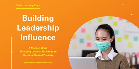 Building Leadership Influence (Online - Run 9) tickets