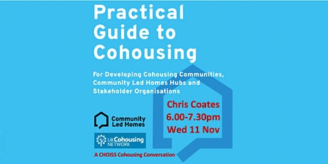 Cohousing Guidance from Chris Coates: a CHOISS Conversation 6pm Wed 11 Nov tickets