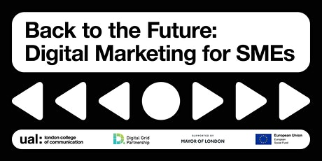Back to the Future: Digital Marketing for SMEs tickets
