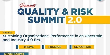 Quality & Risk Summit 2.0 - Reposition, Thrive and Prosper tickets