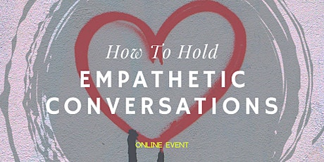 How to Hold Empathetic Conversations tickets