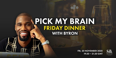 Pick My Brain Friday Dinner with Byron Cole tickets