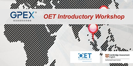 GPEX Hong Kong OET Introductory Workshop tickets