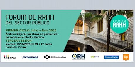 3ª SESIÓN:FORUM DE RRHH DEL SECTOR PÚBLICO / Primer Ciclo: Julio a Nov 2020 entradas