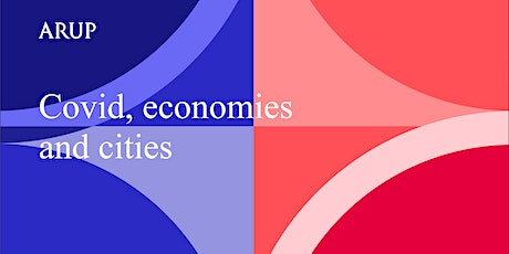 Covid, economies and cities - adapting for a new normal tickets