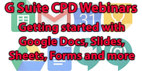 Free Webinar: Intro to GSuite for Education:  Google Docs and Sheets tickets