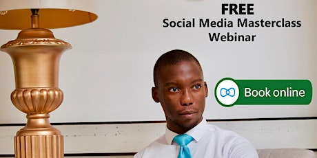 FREE Social Media Masterclass tickets