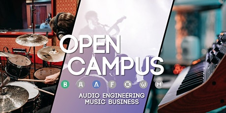Open Campus: Komm vorbei! #Audio Engineering # Music Business Tickets